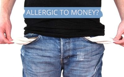 ARE YOU ALLERGIC TO MONEY?